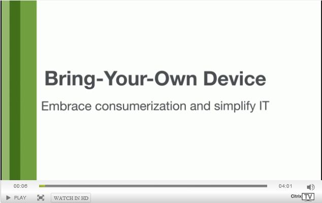 Citrix Bring-Your-Own-Device Solutions Overview